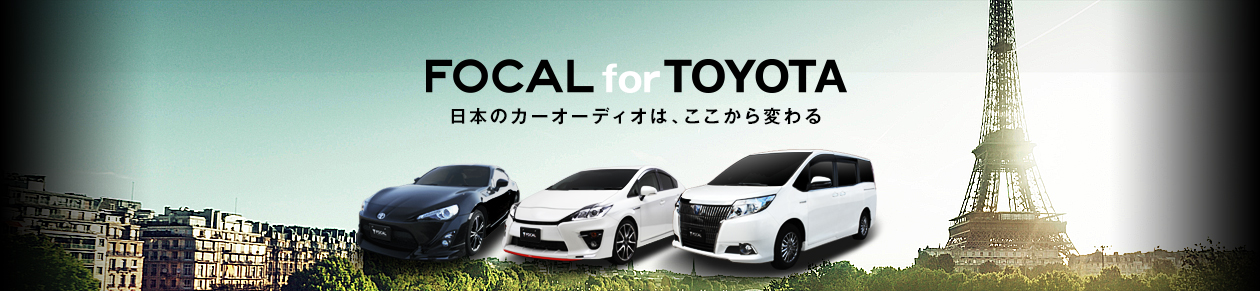 FOCAL for TOYOTA